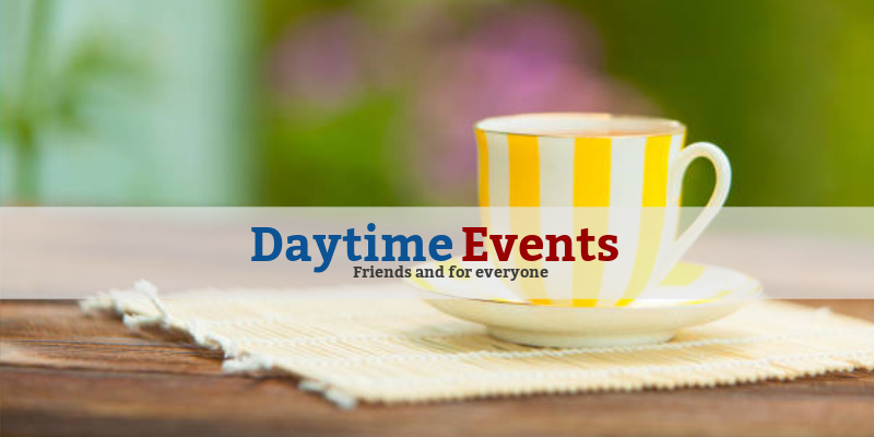 Daytime Events*Meet new people, make new friends and share life together . There are always events planned, so come along!*More details